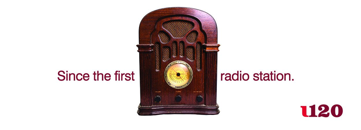 Since the first radio station.