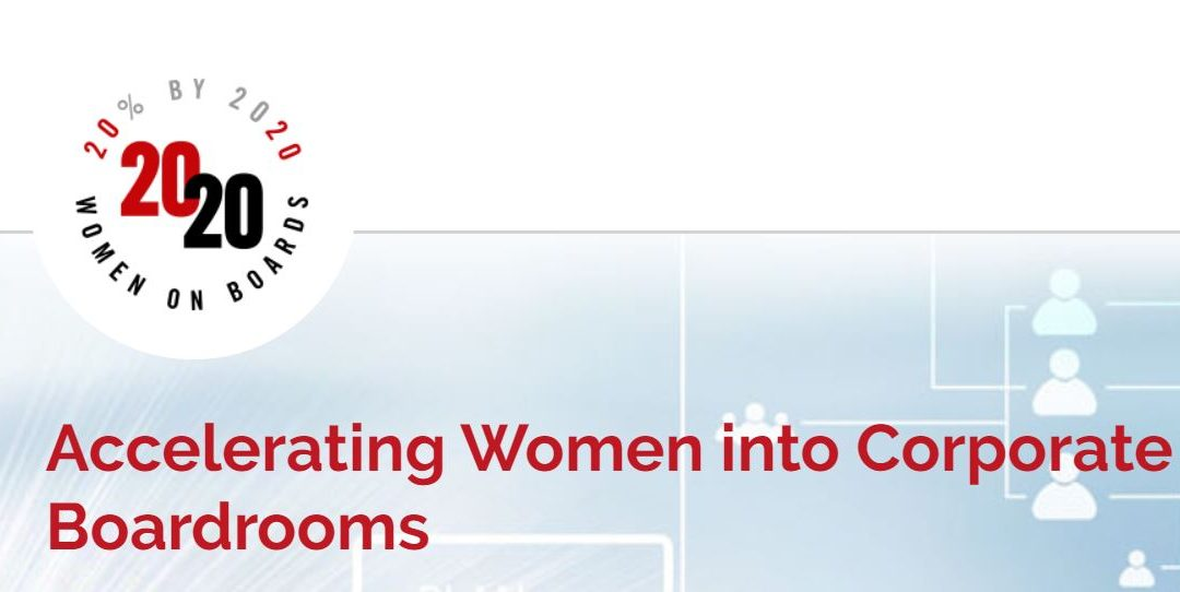 2020 Women on Boards - Accelerating Women into Corporate Boardrooms