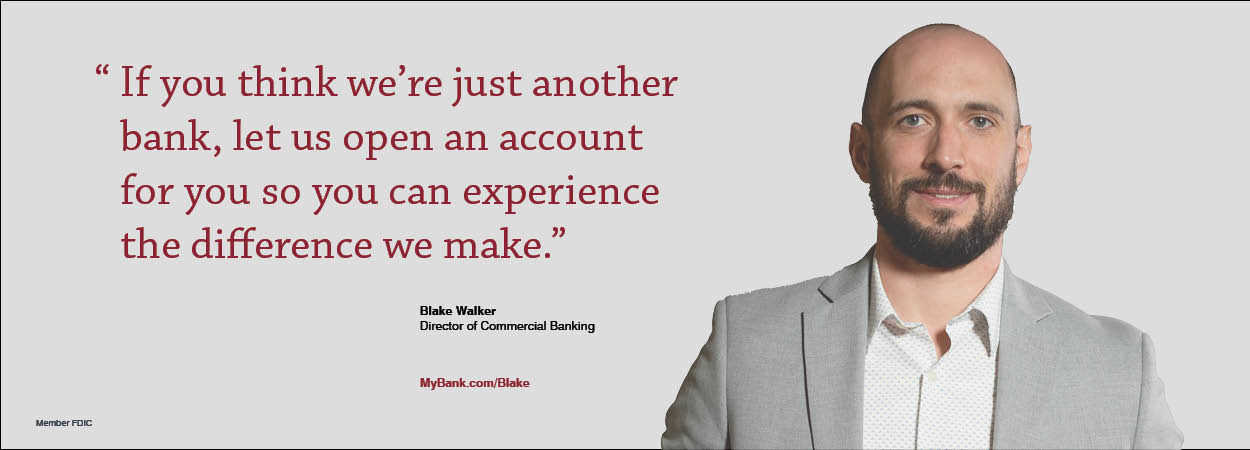 If you think we're just another bank, let us open an account for you so you can experience the difference we make. Blake Walker, Director of Commercial Banking. MyBank.com/Blake