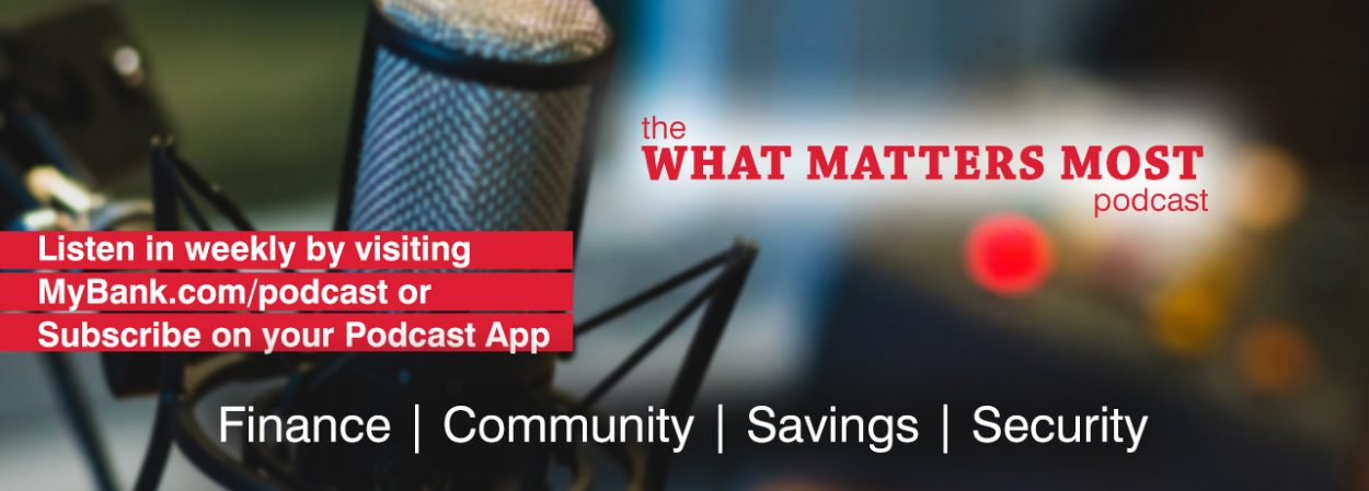 The What Matters Most podcast - listen in weekly by visiting this link or subscribe on your podcast app.