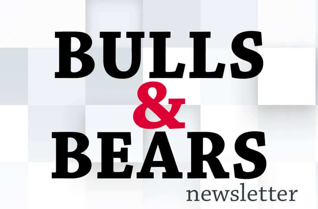 Bulls & Bears Newsletter