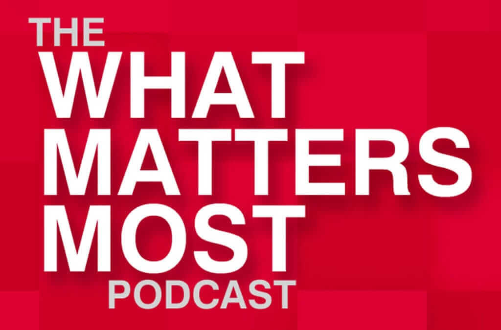 What Matters Most – July 2020 Economic Update with Brad Bolyard