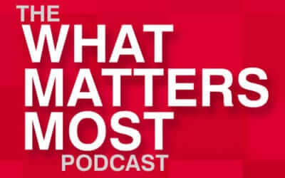 What Matters Most Podcast – Fraud & Identity Theft Prevention